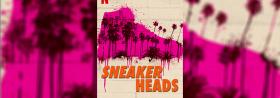Sneakerheads - Ab 25.09.2020
