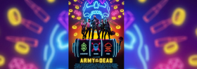 Army of the Dead - Ab 21.05.2021