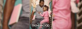 Fatherhood - Ab 18.06.2021